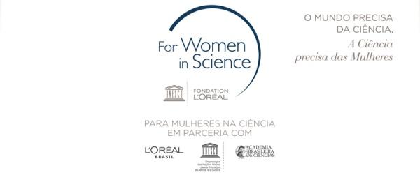 O mundo precisa da Ciência. A Ciência precisa de mulheres.